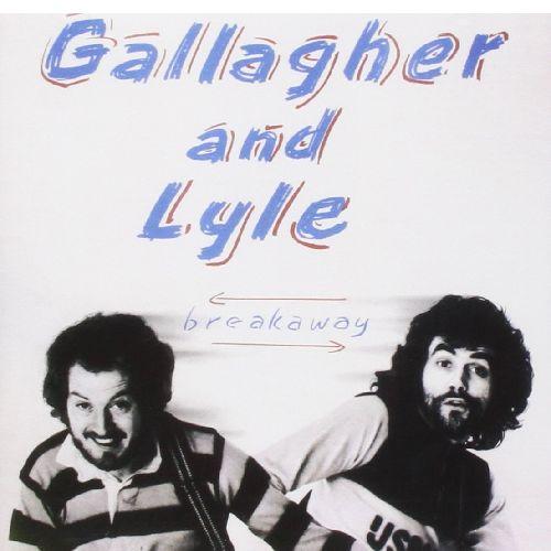 GALLAGHER AND LYLE / ギャラガー・アンド・ライル / BREAKAWAY