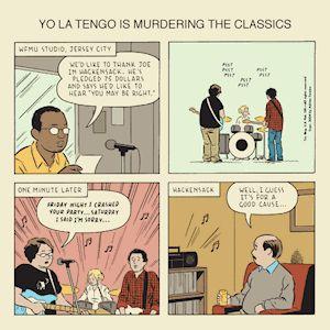 YO LA TENGO / ヨ・ラ・テンゴ / YO LA TENGO IS MURDERING THE CLASSICS