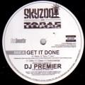 DJ PREMIER / DJプレミア / GET IT DONE