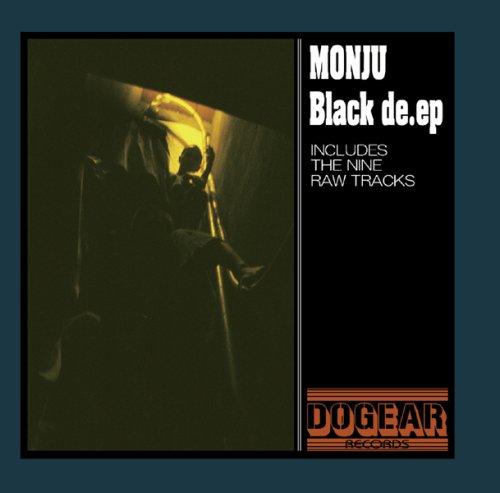MONJU / モンジュ / BLACK DE.EP