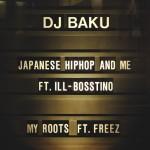 DJ BAKU / DJバク / JAPANESE HIPHOP AND ME