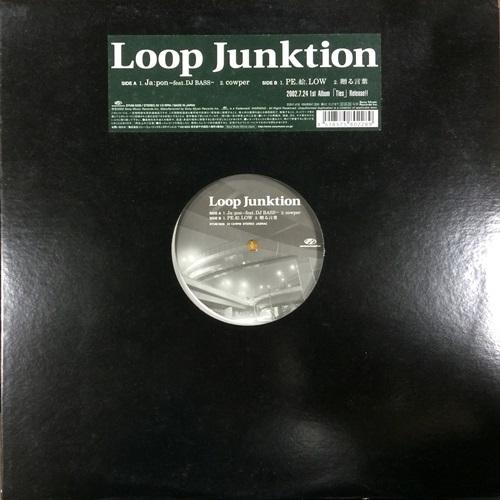 Loop Junktion / Loop Junktion (山仁 + CRO-MAGNON) / LOOP JUNKTION