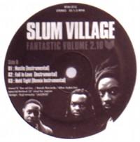 SLUM VILLAGE / スラムヴィレッジ / FANTASTIC VOL. 2. 10 EP1