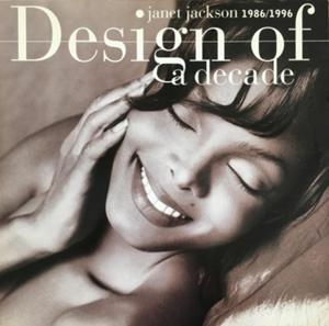 JANET JACKSON / ジャネット・ジャクソン / DESIGN OF A DECADE