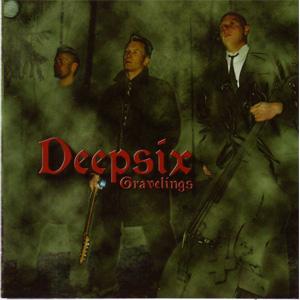DEEPSIX / GRAVELINGS