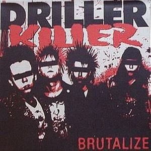 DRILLER KILLER / ドリラー・キラー / BRUTALIZE (LP)