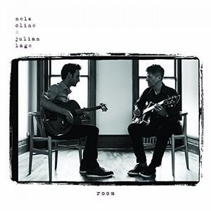 NELS CLINE & JULIAN LAGE / ネルス・クライン&ジュリアン・レイジ / Room