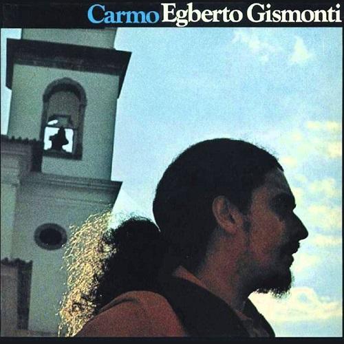 EGBERTO GISMONTI / エグベルト・ジスモンチ / カルモ