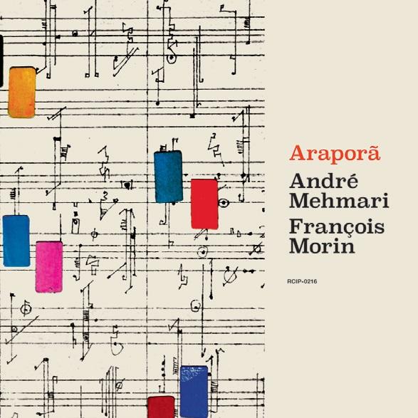 ANDRE MEHMARI & FRANCOIS MORIN / アンドレ・メマーリ&フランソワ・モラン / アラポラン