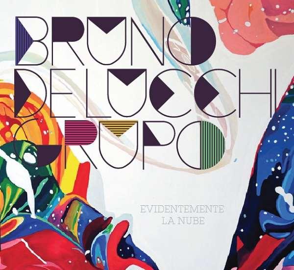 BRUNO DELUCCHI / EVIDENTEMENTE LA NUBE