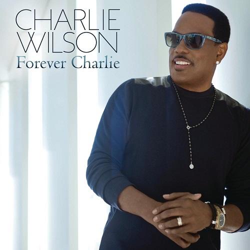 CHARLIE WILSON / チャーリー・ウィルソン / FOREVER CHARLIE