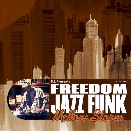 "D.L a.k.a. BOBO JAMES / D.L Presents FREEDOM JAZZ FUNK ""Mellow Storm"" / ディー・エル・プレゼンツ・フリーダム・ジャズ・ファンク・メロウ・ストーム"