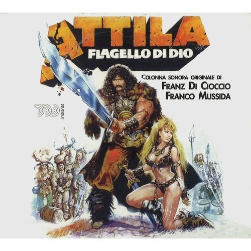 FRANZ DI CIOCCIO & FRANCO MUSSIDA / O.S.T.: ATTILA-FLAGELLO DI DIO