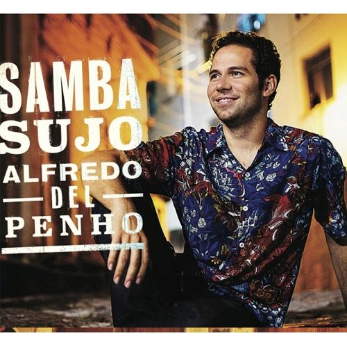 ALFREDO DEL PENHO / アルフレッド・デル・ペーニョ / SAMBA JUJO