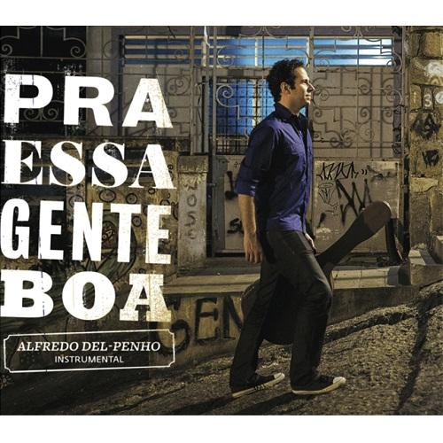 ALFREDO DEL PENHO / アルフレッド・デル・ペーニョ / PRA ESSA GENTE BOA