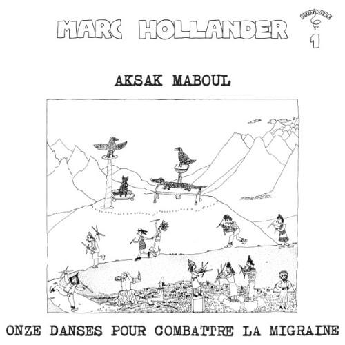 AKSAK MABOUL / アクサク・マブール / ONZE DANCES POUR COMBATTRE LA MIGRAINE - LIMITED VINYL