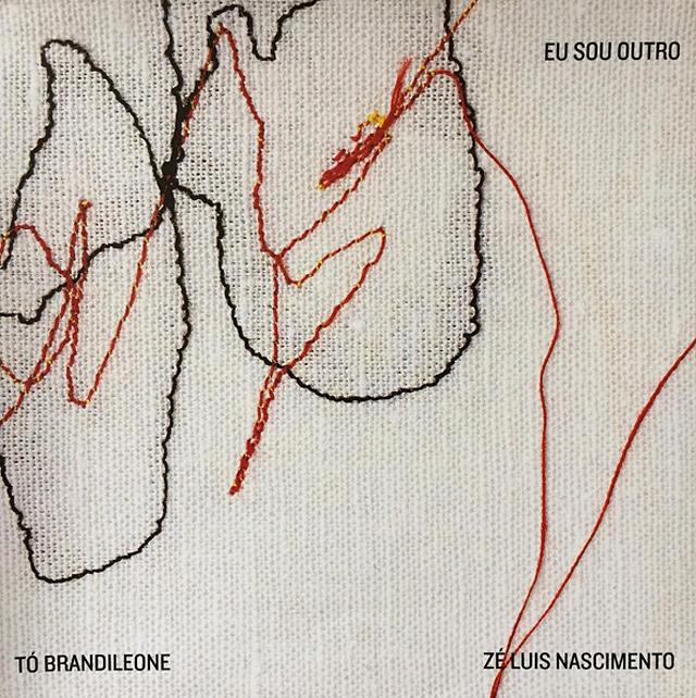 TO BRANDILEONE & ZE LUIS NASCIMENTO / ト・ブランヂレオーニ&ゼ・ルイス・ナシメント / EU SOU OUTRO