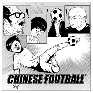 CHINESE FOOTBALL / CHINESE FOOTBALL