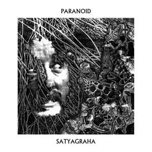 PARANOID (SWE) / SATYAGRAHA (LP)