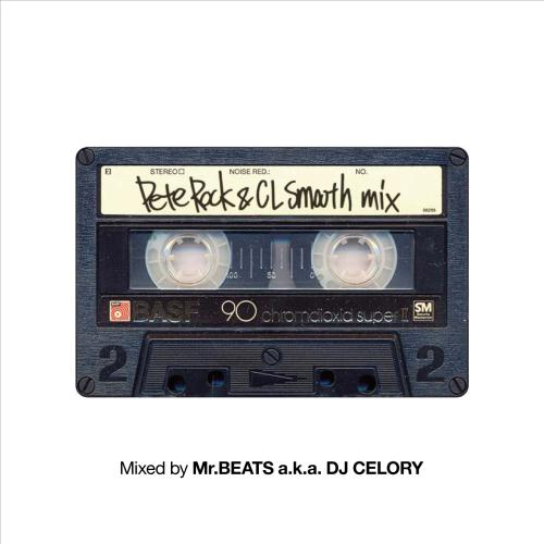 MR.BEATS aka DJ CELORY / ミスタービーツ DJセロリ  / Pete Rock & CL Smooth Mix