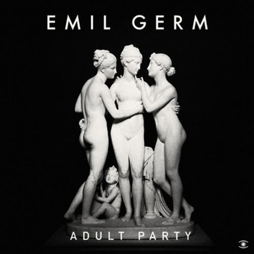EMIL GERM / ADULT PARTY