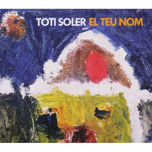 TOTI SOLER / トティ・ソレール / 君の名前