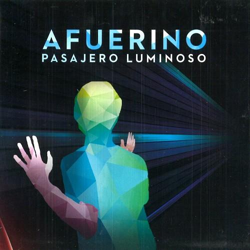 PASAJERO LUMINOSO / AFUERINO