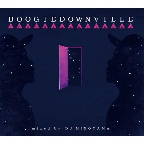 DJ MINOYAMA / DJミノヤマ / BOOGIEDOWNVILLE