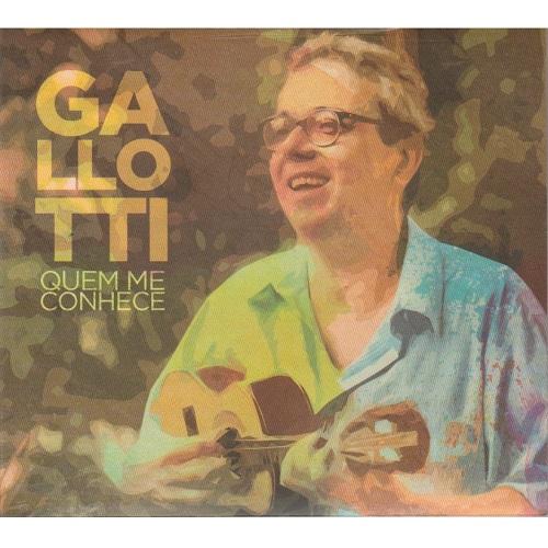 GALLOTTI / ガロッチ / QUEM ME CONHECE