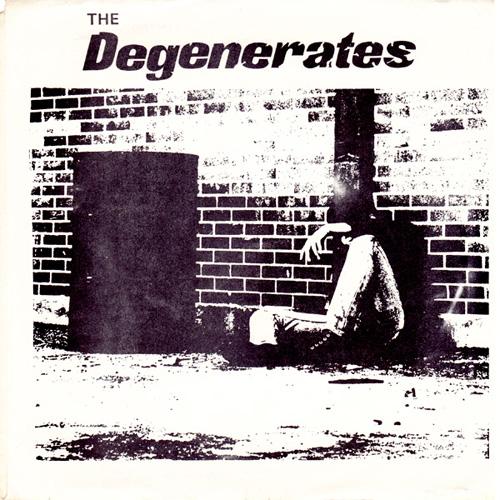 DEGENERATES / S/T