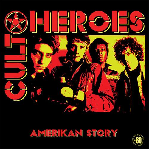 CULT HEROES / AMERIKAN STORY
