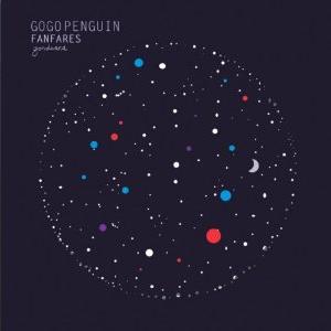 GOGO PENGUIN / ゴーゴー・ペンギン / Fanfares(LP)