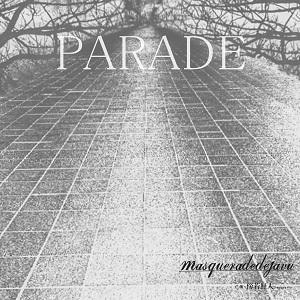 masqueradedejavu / PARADE E.P.