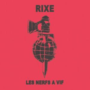 """RIXE / LES NERFS A VIF (7"""")"""
