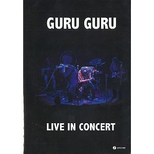 GURU GURU / グル・グル / LIVE IN CONCERT
