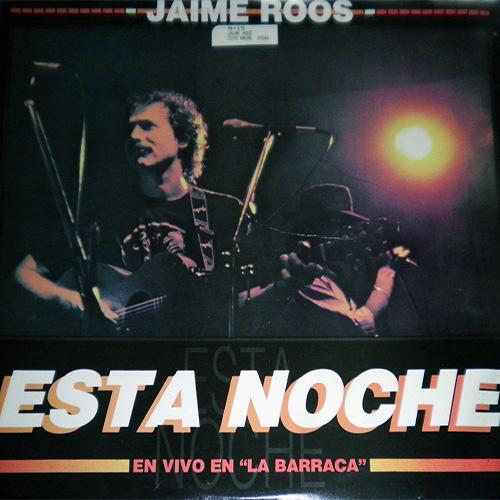 JAIME ROOS / ハイメ・ロス / ESTA NOCHE EN VIVO EN LA BARRACA
