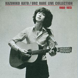 加藤和彦 / URC レア・ライヴ・コレクション 1968-1973 / 発売延期未定となりました | diskunion.net JAPANESE ROCK・POPS / INDIES ONLINE SHOP