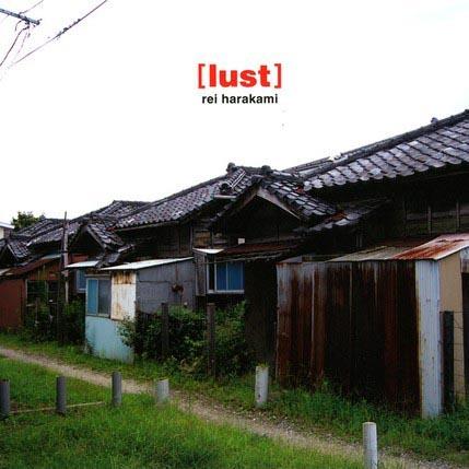 REI HARAKAMI / レイ・ハラカミ / lust(2LP)