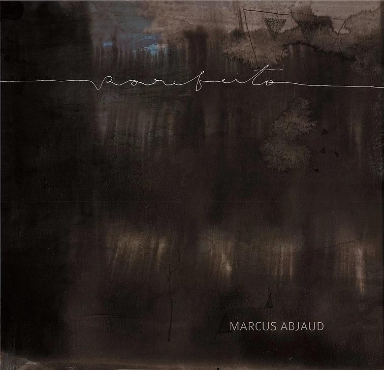 MARCUS ABJAUD / マルクス・アブジャウヂ / RAREFEITO