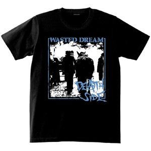 DEATH SIDE / WASTED DREAM T-SHIRTS(Mサイズ)