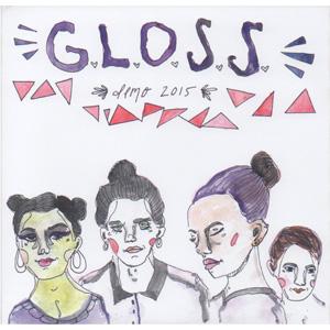 "G.L.O.S.S. / DEMO 2015 (7"")"