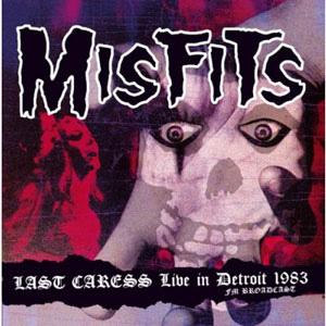 MISFITS / LAST CARESS: LIVE IN DETROIT 1983 - FM BROADCAST (LP)