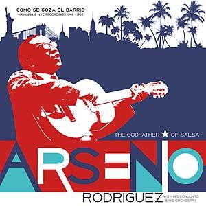 ARSENIO RODRIGUEZ / アルセニオ・ロドリゲス / COMO SE GOZA EN EL BARRIO