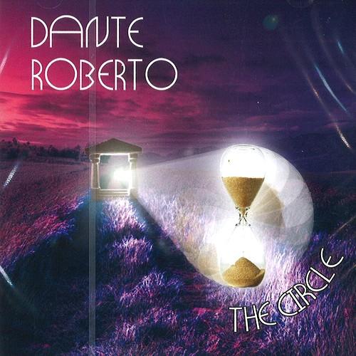 DANTE ROBERTO / THE CIRCLE