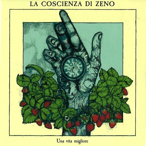 LA COSCIENZA DI ZENO / ラ・コシェンツァ・ディ・ゼノ / UNA VITA MIGLIORE