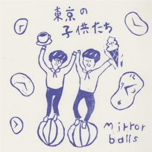 ミラーボールズ / 東京の子供たち c/w ジェンダー(アナログ)