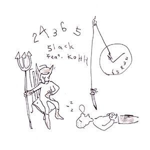 5lack (S.l.a.c.k.) / スラック/娯楽 / 24365 feat.KOHH