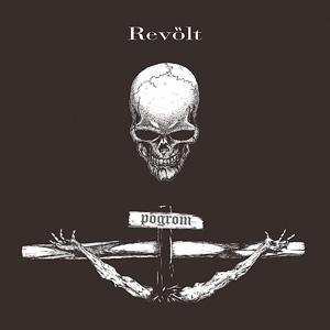 REVOLT (PUNK) / Pogrom