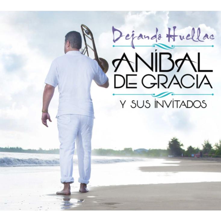 ANIBAL DE GRACIA / アニバル・デ・グラシア / DEJANDO HUELLAS