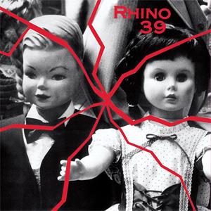 RHINO 39 / RHINO 39 (LP)